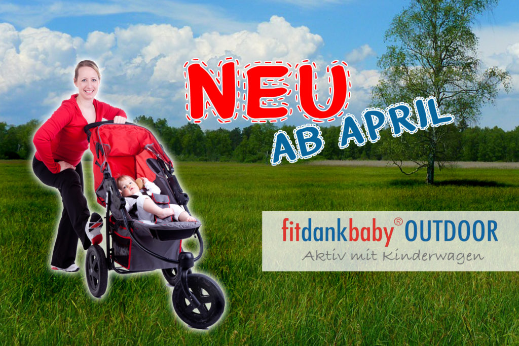 Fitdankbaby Outoor ab April